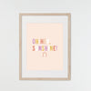 You are Sunshine Art Print