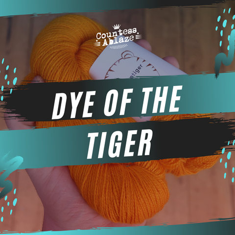 Dye of the Tiger hand dyed yarn from Manchester