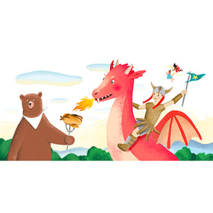 BEWARE: magic fairies, hungry bears, fire-breathing dragons & warrior princesses inside!