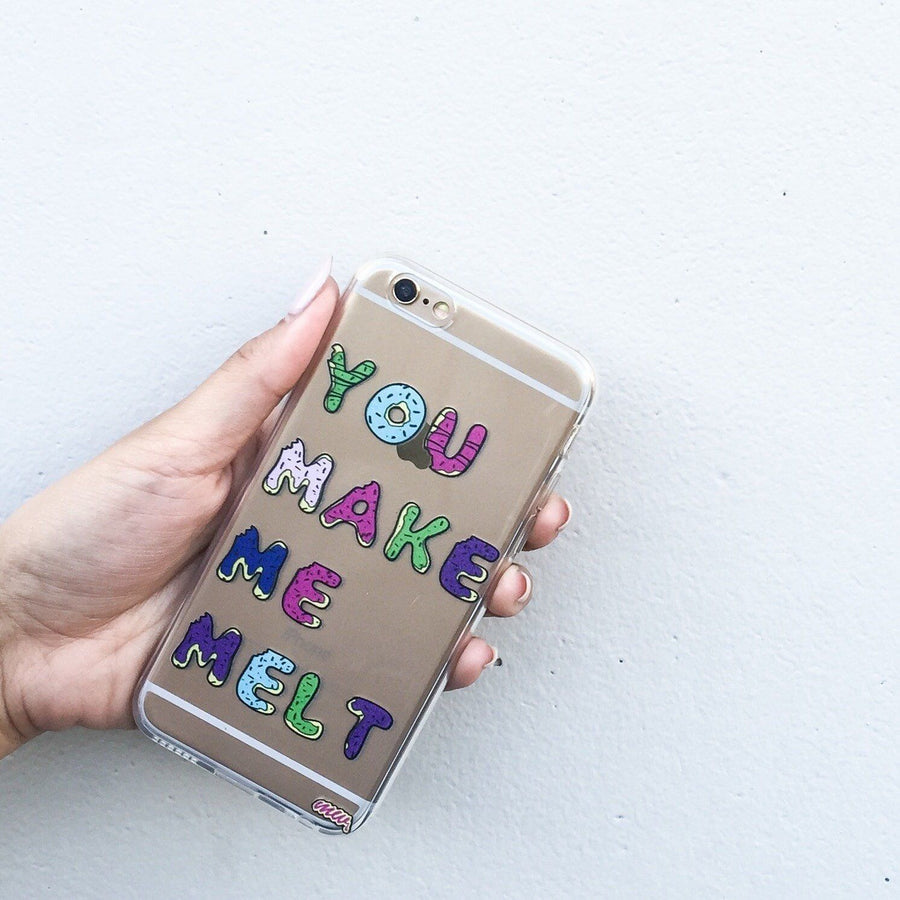 You Make Me Melt - Clear TPU Case Cover - Milkyway Cases -  iPhone - Samsung - Clear Cut Silicone Phone Case Cover