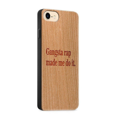 Wood  - Gangsta Rap Made Me Do It - Milkyway Cases -  iPhone - Samsung - Clear Cute Silicone Phone Case Cover