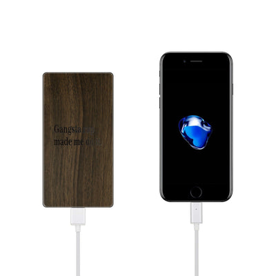 Walnut Power Bank Charger - Gangsta Rap Made Me Do It - Milkyway Cases -  iPhone - Samsung - Clear Cut Silicone Phone Case Cover