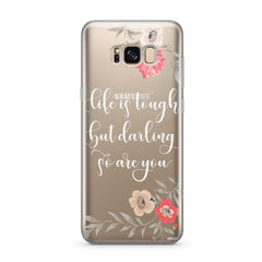 Life Is Tough - Clear Case Cover for Samsung