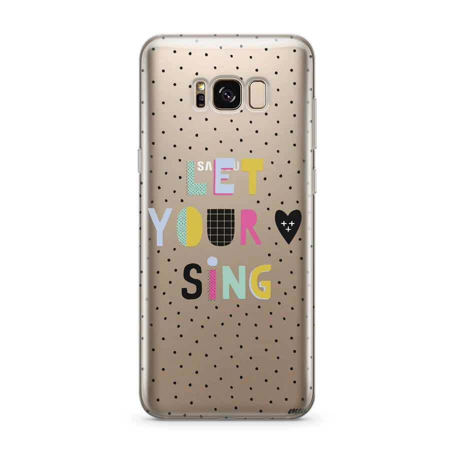 Let Your Heart Sing - Clear Case Cover for Samsung