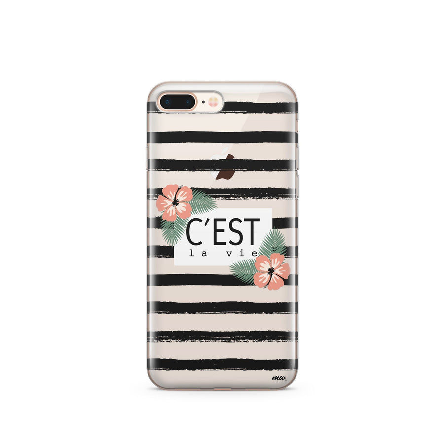 C'est La Vie - Clear TPU Case Cover - Milkyway Cases -  iPhone - Samsung - Clear Cut Silicone Phone Case Cover