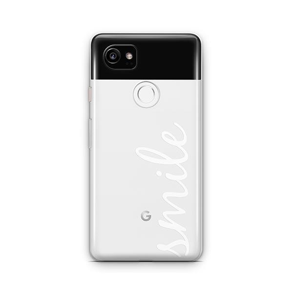 Smile Quote Google Pixel 2 XL Case Clear