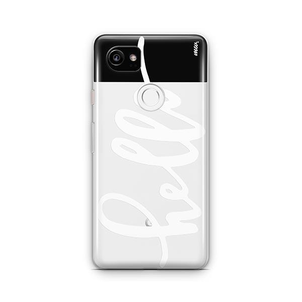 Hello Google Pixel 2 XL Case Clear