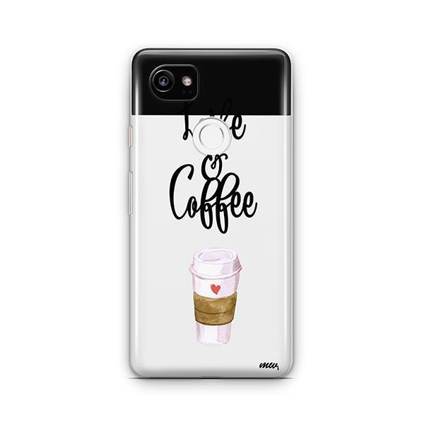 Love And Coffee Google Pixel 2 XL Case Clear