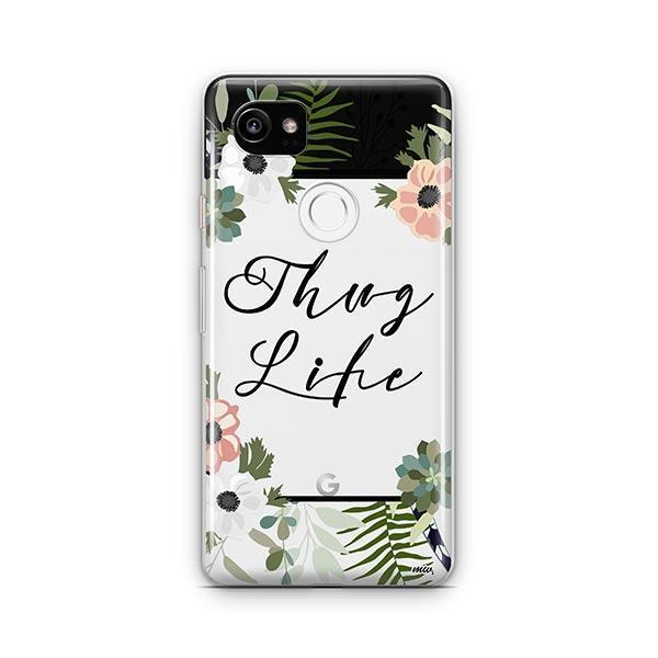 Thug Life Google Pixel 2 XL Case Clear
