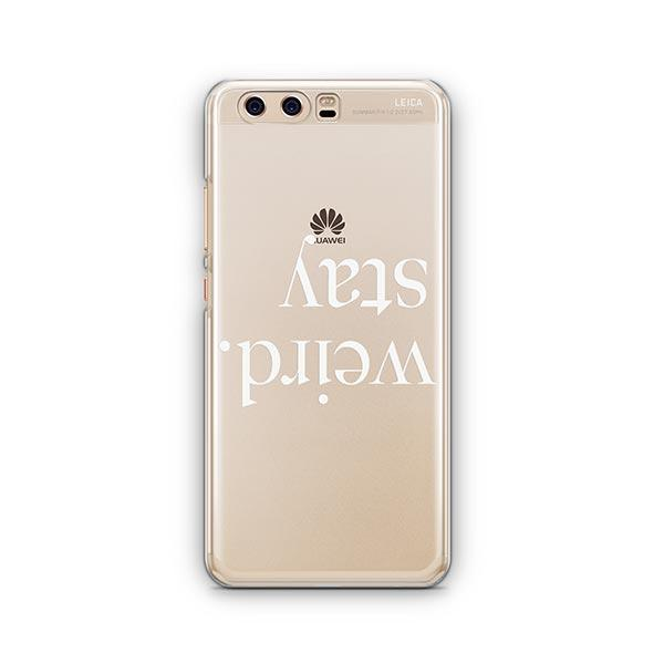 Stay Weird Huawei P10 Case Clear