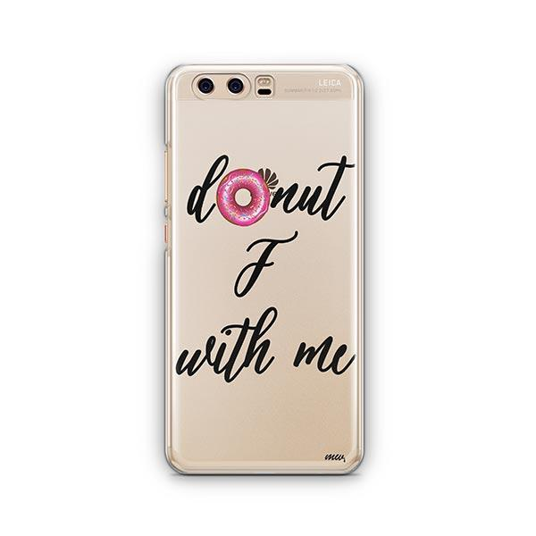 Donut F With Me Huawei P10 Case Clear