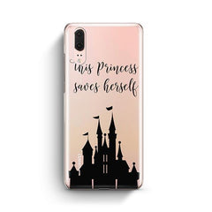 The Princess Saves Herself Huawei P20 Case Clear