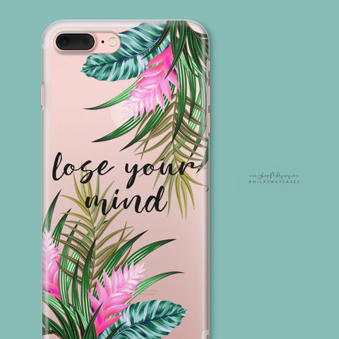 'Lose Your Mind' - Clear TPU Case Cover