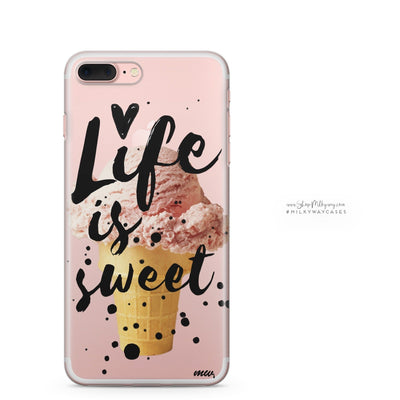 Life Is Sweet - Clear Case Cover - Milkyway Cases -  iPhone - Samsung - Clear Cut Silicone Phone Case Cover