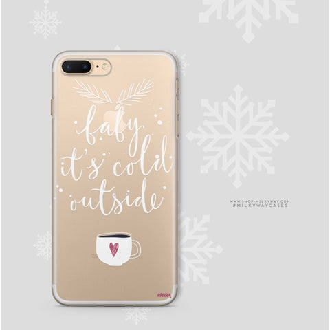 'Baby It's Cold Outside' - Clear TPU Case Cover