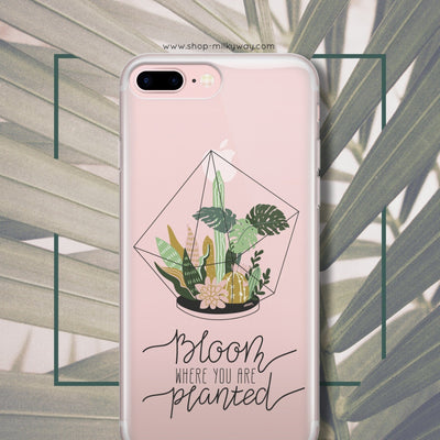 Bloom Where You Are  Planted' - Clear Case Cover - Milkyway Cases -  iPhone - Samsung - Clear Cut Silicone Phone Case Cover
