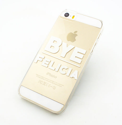 Bye Felicia - Clear TPU Case Cover