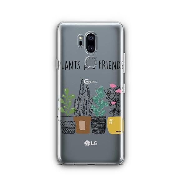 Plants Are Friends LG G7 Thinq Case Clear