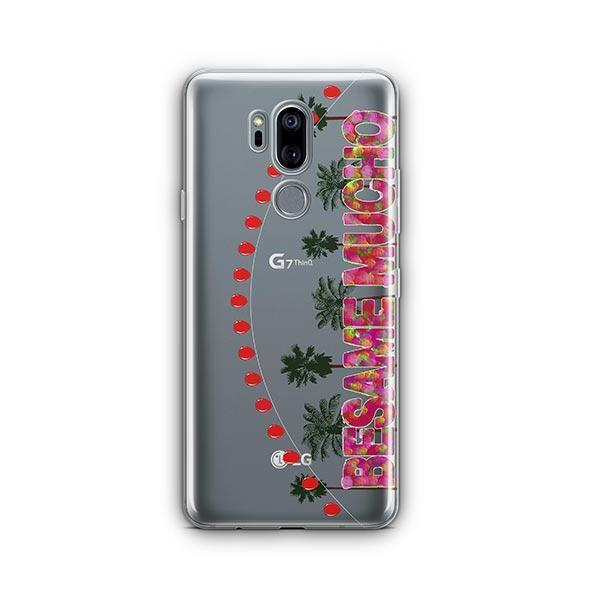 Besame Mucho LG G7 Thinq Case Clear