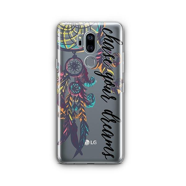 Chase Your Dreams LG G7 Thinq Case Clear