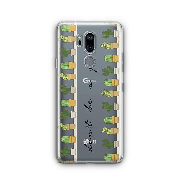 Don't Be A Prick LG G7 Thinq Case Clear