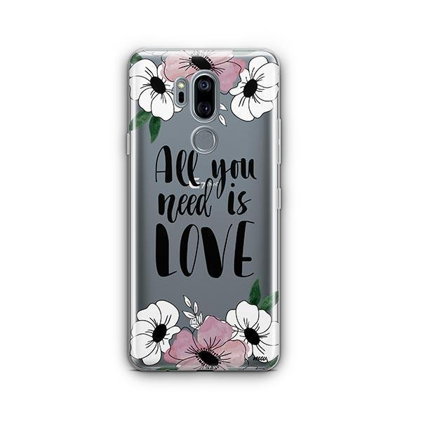 All You Need is Love LG G7 Thinq Case Clear