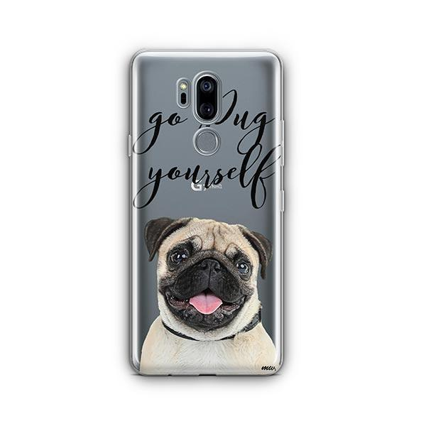 Go Pug Yourself - LG G7 Thinq Clear Case