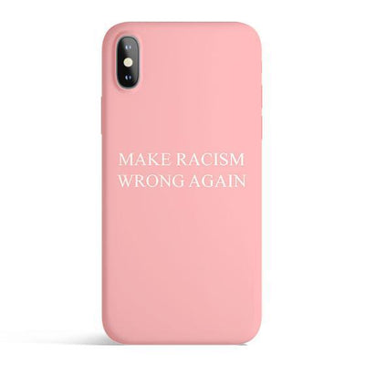 Make Racism Wrong Again - Colored Candy Cases Matte TPU iPhone Cover