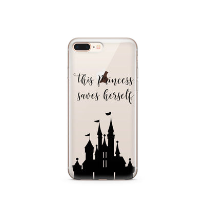 princess saves herself quote phone case