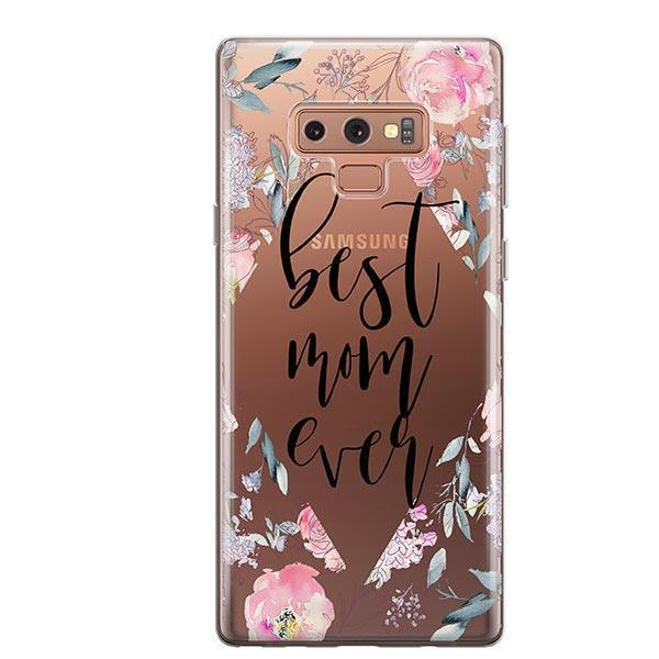 Best Mom Ever Floral - Samsung Galaxy Note 9 Case Clear