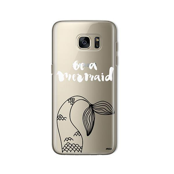 Be a Mermaid - Samsung Galaxy S7 Case Clear