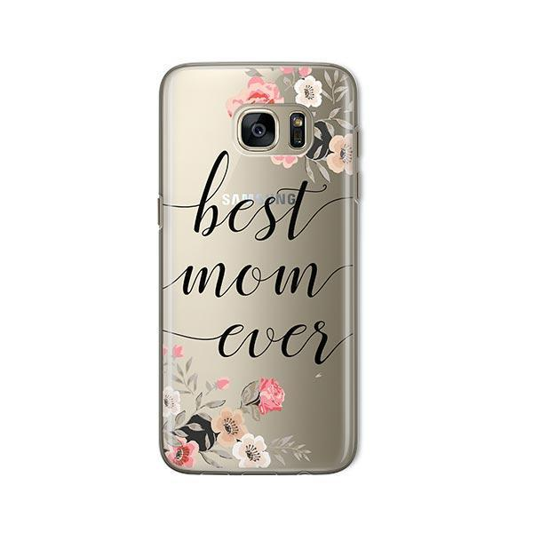 Best Mom Ever - Samsung Galaxy S7 Case Clear