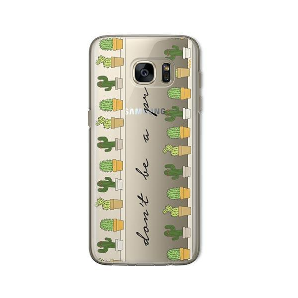 Don't Be A Prick - Samsung Galaxy S7 Case Clear