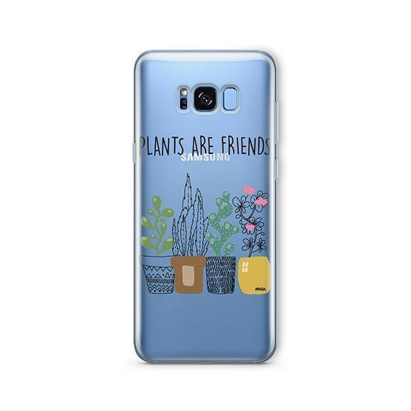 Plants Are Friends - Samsung Galaxy S8 Case Clear