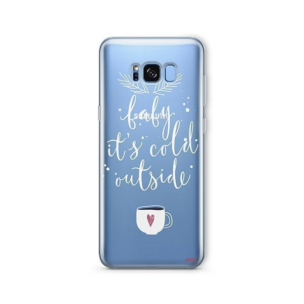 Baby It's Cold Outside - Samsung Galaxy S8 Case Clear