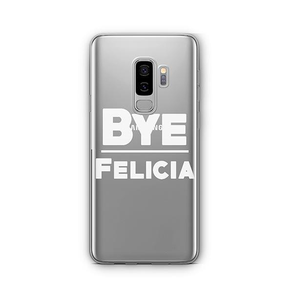 Bye Felicia - Samsung Galaxy S9 Plus Case Clear