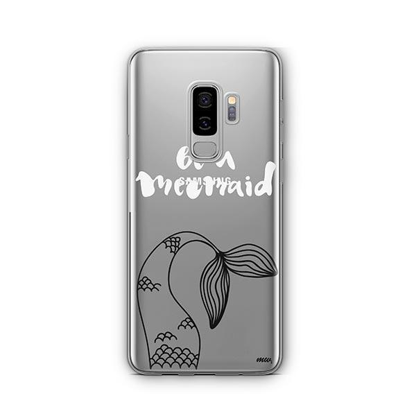 Be a Mermaid - Samsung Galaxy S9 Plus Case Clear