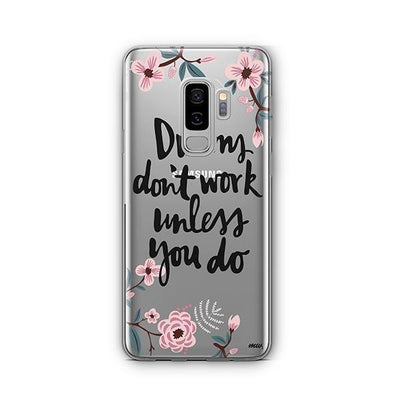 Dreams Don't Work Unlesss You Do - Samsung Clear Case