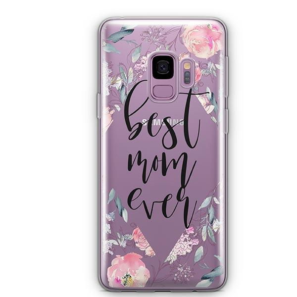 Best Mom Ever Floral - Samsung Galaxy S9 Case Clear