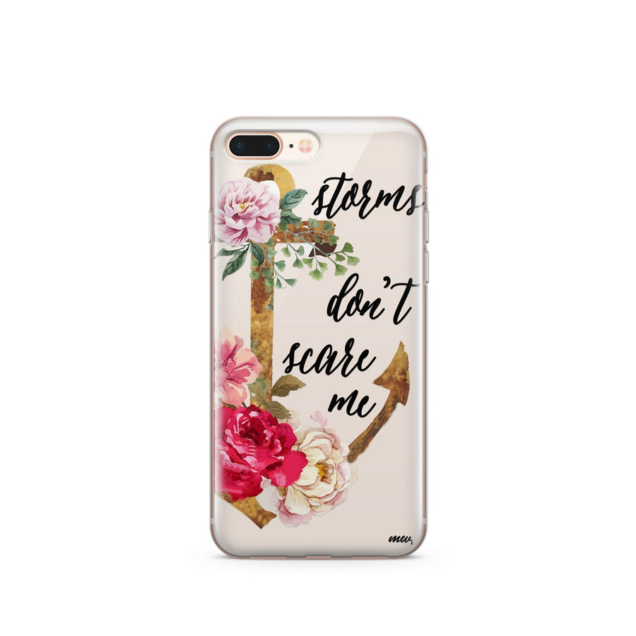 Storms Don't Scare Me - Clear TPU Case Cover - Milkyway Cases -  iPhone - Samsung - Clear Cut Silicone Phone Case Cover