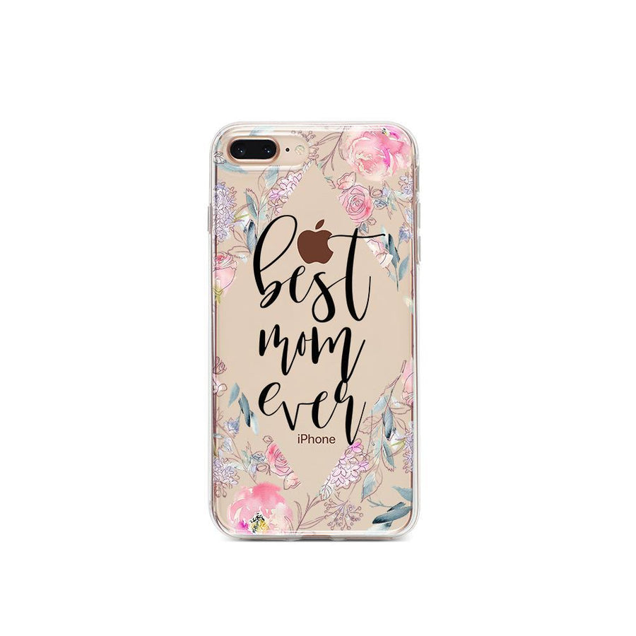 Best Mom Ever Floral - Clear TPU Case Cover
