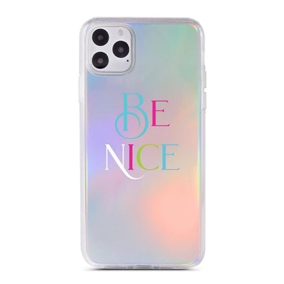 Be Nice - Holographic iPhone Case