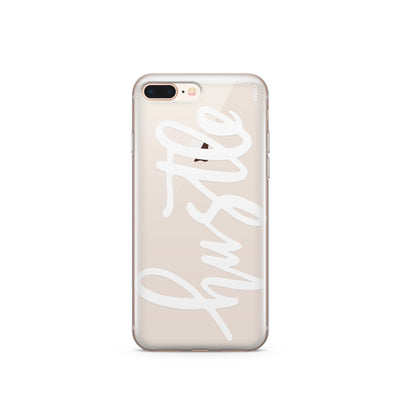 Hustle in White - Clear TPU Case Cover - Milkyway Cases -  iPhone - Samsung - Clear Cut Silicone Phone Case Cover