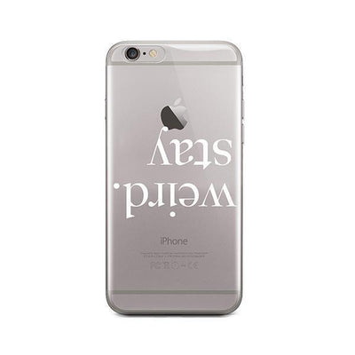Stay Weird - iPhone Clear Case