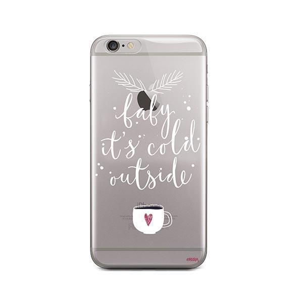size 40 af180 b8f47 Baby It's Cold Outside iPhone 6 / 6S Case Clear