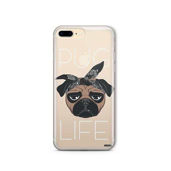 Pug Life - iPhone 8 Plus Clear Case