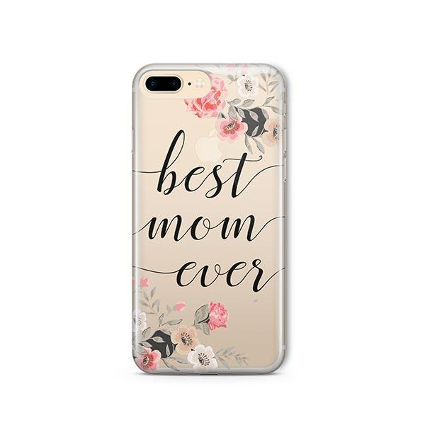 Best Mom Ever iPhone 7 Plus Case Clear