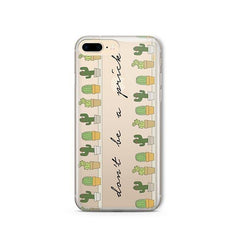 Don't Be A Prick iPhone 8 Plus Case Clear