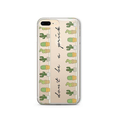 Don't Be A Prick - iPhone Clear Case