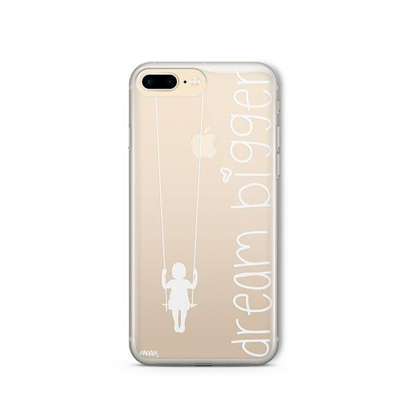 Dream Bigger iPhone 8 Plus Case Clear